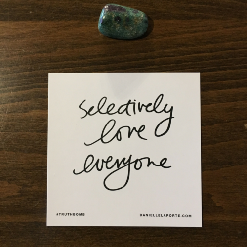 april 2017 truthbomb ruby fuchsite selectively love everyone