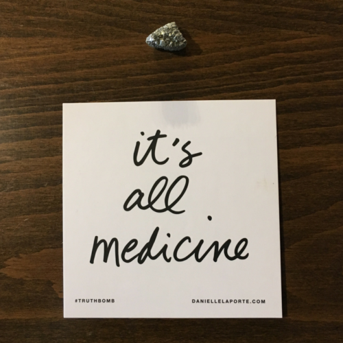 it's all medicine pyrite truthbomb april 2017